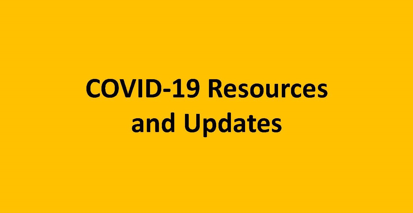 COVID-19 Resources and Updates